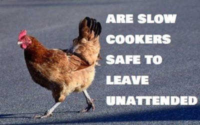 Are slow cookers safe to leave unattended