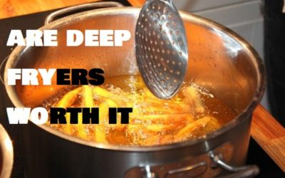 Are deep fryers worth it